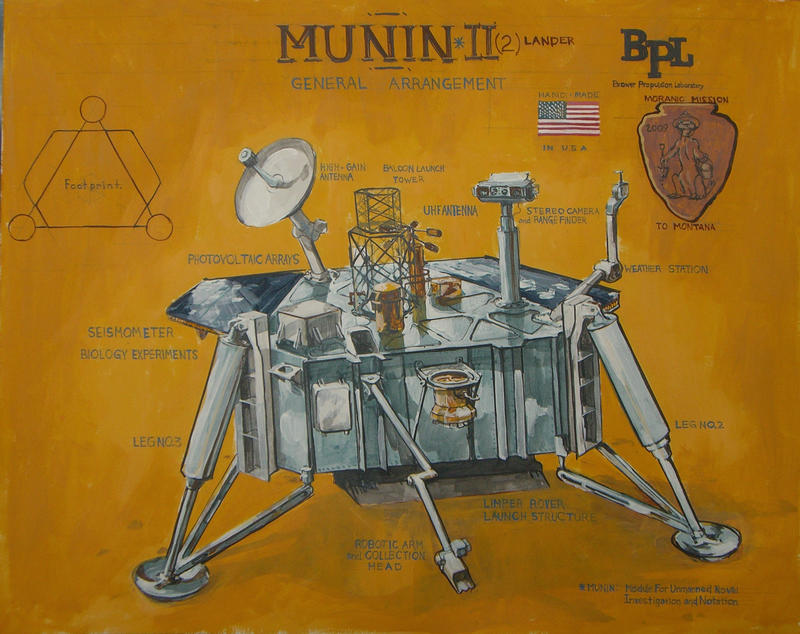 Munin is BPL's Module For Unmanned Novel Investigation and Notation.  The Munin 2 lander is being adapted from the original Munin Mission for BPL-003, the Moranic Mission to Montana.  This early concept illustration features some of the mission elements planned for inclusion on the lander.